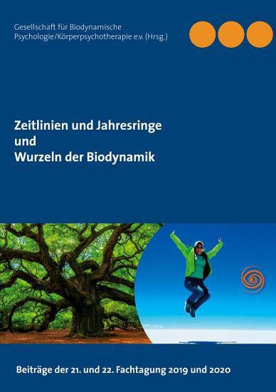 Zeitlinien und Jahresringe   Wurzeln der Biodynamik PDF