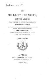 Les mille et une nuits, contes arabes: Volume6
