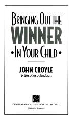 Bringing Out the Winner in Your Child PDF