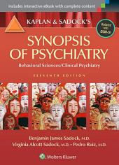 Kaplan and Sadock's Synopsis of Psychiatry: Behavioral Sciences/Clinical Psychiatry: Edition 11