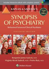 Kaplan and Sadock s Synopsis of Psychiatry  Behavioral Sciences Clinical Psychiatry PDF