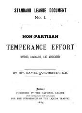 Non-Partisan Temperance Effort Defined Advocated and Vindicated
