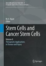 Stem Cells and Cancer Stem Cells, Volume 8