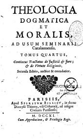 Theologia dogmatica et moralis, auctore Louis Habert