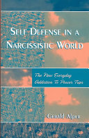 Self Defense in a Narcissistic World