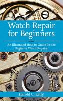 Watch Repair for Beginners PDF