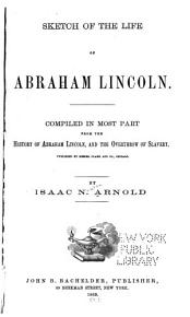 Sketch of the Life of Abraham Lincoln PDF