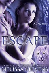 Escape: A WMC Short
