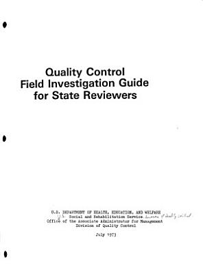 Quality Control Field Investigation Guide for State Reviewers