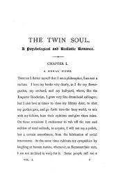 The Twin Soul; Or, The Strange Experiences of Mr. Rameses: A Psychological and Realistic Romance, Volume 1