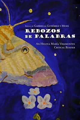 Helena Maria Viramontes Critical Reader