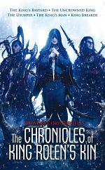 The Chronicles of King Rolen's Kin Series Box Set: The King's Bastard, The Uncrowned King, The Usurper, The King's Man, King Breaker
