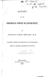 A Report on the geological survey of Connecticut