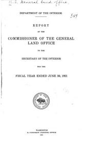 Annual Report of the Commissioner of the General Land Office to the Secretary of the Interior