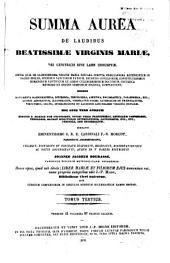 Summa aurea de laudibus Beatissimae Virginis Mariae: Volume 11
