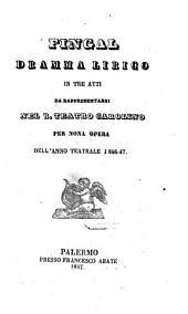 Fingal: dramma lirico in tre atti : da rappresentarsi nel R. teatro Carolino per nona opera dell'anno teatrale 1846-47