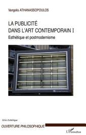 La publicité dans l'art contemporain (T I): Esthétique et postmodernisme
