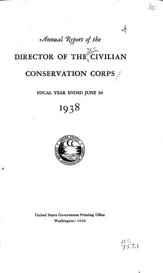 Annual Report of the Director of the Civilian Conservation Corps PDF