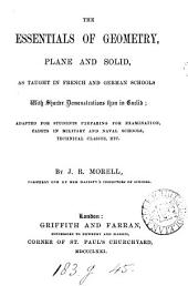 The essentials of geometry, plane and solid, as taught in French and German schools