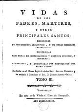 Vidas de los Padres Martires y otros principales santos, 3: deducidas de monumentos originales