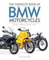 The Complete Book of BMW Motorcycles PDF