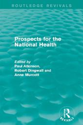 Prospects for the National Health