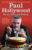 Paul Hollywood   The Biography PDF