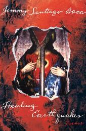 Healing Earthquakes: Poems