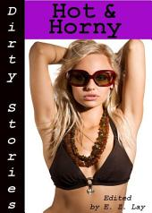 Dirty Stories: Hot & Horny, Erotic Tales