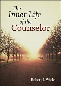 The Inner Life of the Counselor Book