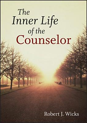 The Inner Life of the Counselor