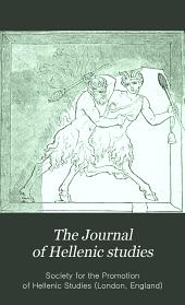 The Journal of Hellenic Studies: Volume 6