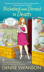 Nickeled-and-Dimed to Death: A Devereaux's Dime Store Mystery