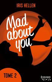 Mad About You -: Des romans intenses, sexy et riches en émotions avec une couverture en édition limitée pour Noël !