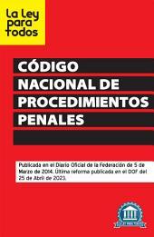 Nuevo Código Nacional de Procedimientos Penales (Código Único)