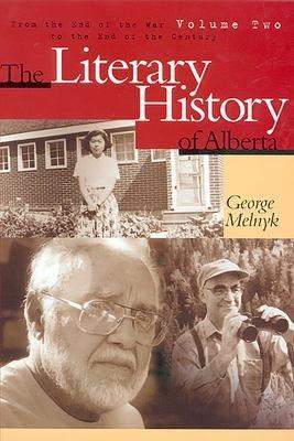 The Literary History of Alberta Volume Two PDF