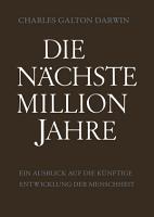 Die N  chste Million Jahre PDF