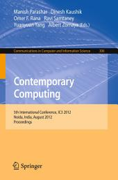 Contemporary Computing: 5th International Conference, IC3 2012, Noida, India, August 6-8, 2012. Proceedings