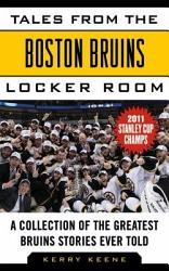 Tales From The Boston Bruins Locker Room Book PDF