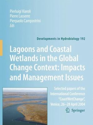 Lagoons and Coastal Wetlands in the Global Change Context  Impact and Management Issues PDF