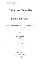 Wilhelm von Braumüller und Heinrich von Cotta: zwei Thüringer Charakterköpfe