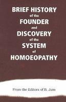 Brief History of the Founde and Discovery of the System of Homoeopathy PDF