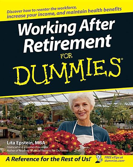 Working After Retirement For Dummies PDF