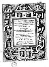 Della Fisonomia di tutto il corpo humano, del S. Gio. Battista della Porta,... libri quattro