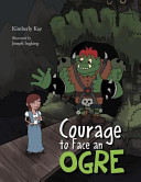 Courage To Face An Ogre Book PDF