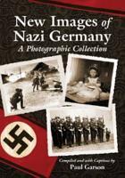 New Images of Nazi Germany PDF