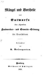 Mängel und Vortheile des Entwurfs einer allgemeinen Handwerker- und Gewerbe-Ordnung für Deutschland