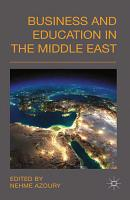 Business and Education in the Middle East PDF