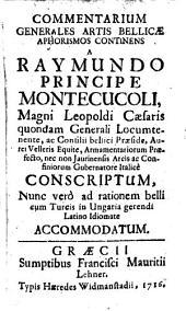 Commentarium generales Artis bellicae Aphorismos continens: Volume 1