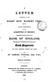 A letter to ... Robert Peel ... chairman of the committee of secrecy, appointed to consider of the state of the Bank of England: Volume 7